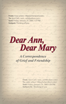 A Correspondence of Grief and Friendship