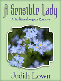 A Sensible Lady: A Tradtional Regency